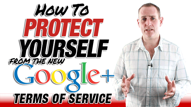 how-to-protect-from-googleplus-tos