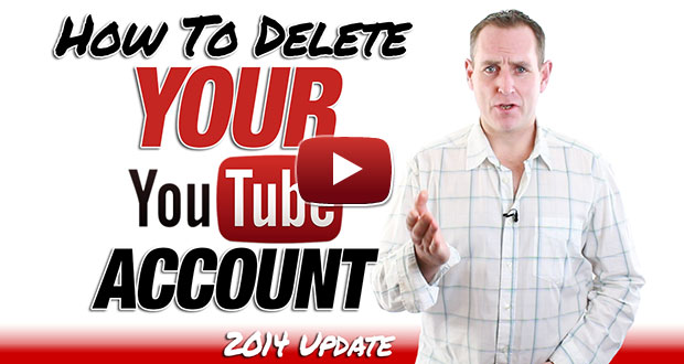 delete-youtube-account-apr-2014